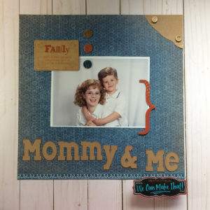 Mommy And Me Scrapbook page