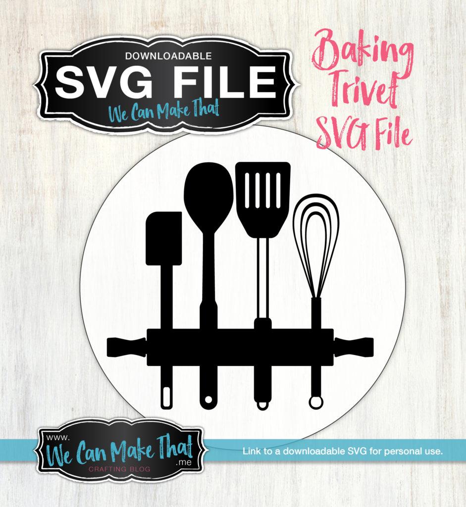 SVG-Baking-Trivet-941x1024 Ideas For Kitchen Vinyl Decor on paneling for kitchen ideas, wallpaper for kitchen ideas, rugs for kitchen ideas, laminate flooring for kitchen ideas,