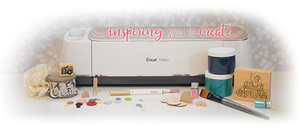 Cricut Maker Inspiring you to Create