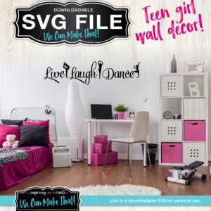 SVG Live Laugh Dance