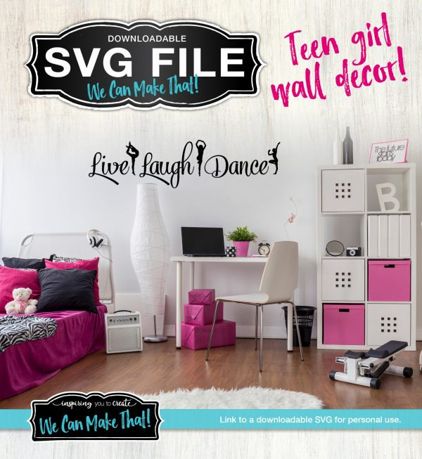SVG Live Laugh Dance