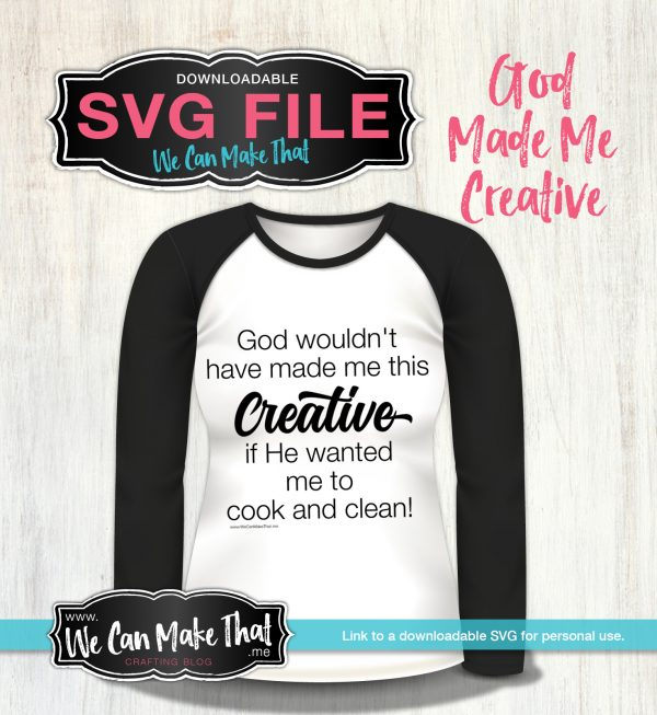 God Made Me Creative TshirtSVG