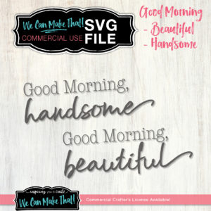 Good Morning SVG Set