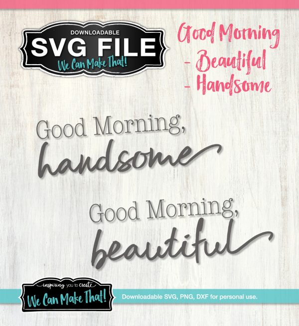 Good Morning SVG Set
