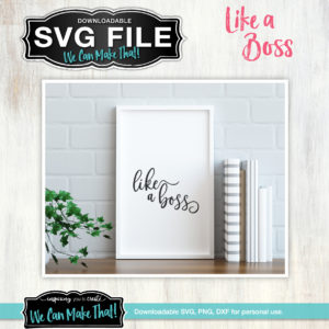 Like a Boss SVG