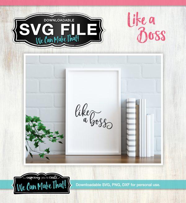 Like a Boss SVG