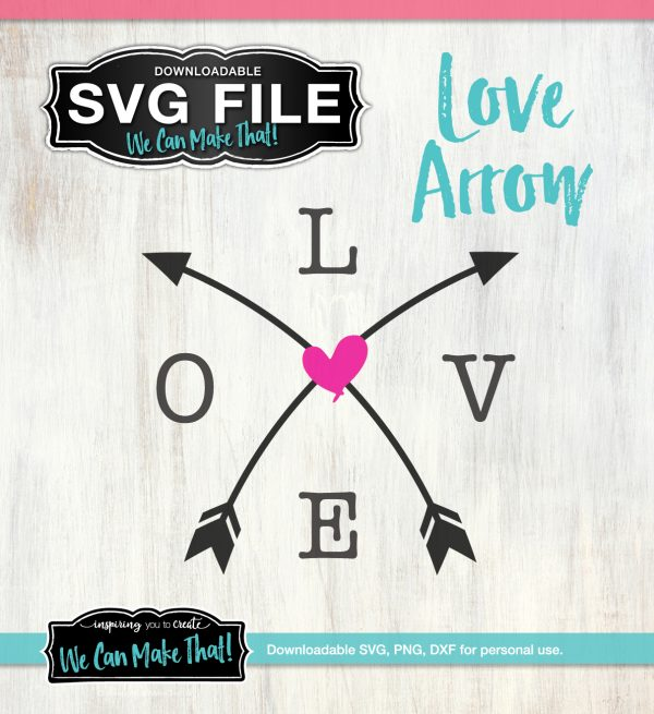 Love arrow SVG We Can Make That3