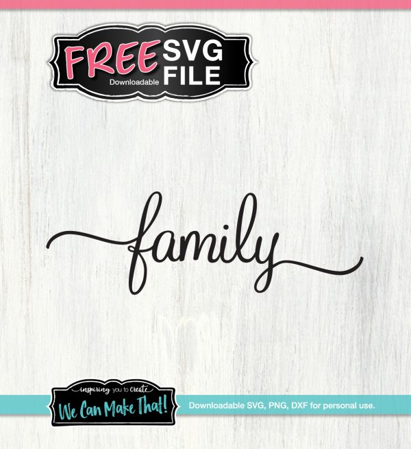 Family SVG We Can Make That