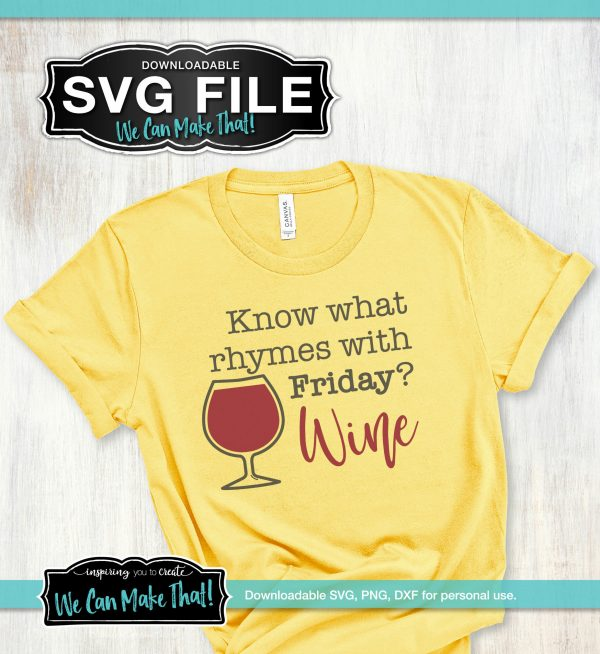 Wine Rhymes with Friday SVG