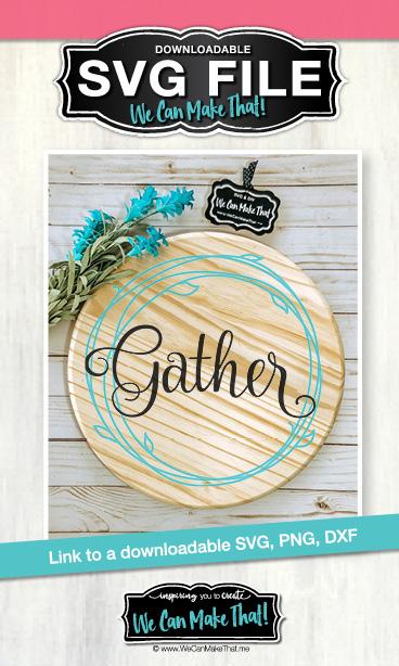 Gather Wreath SVG
