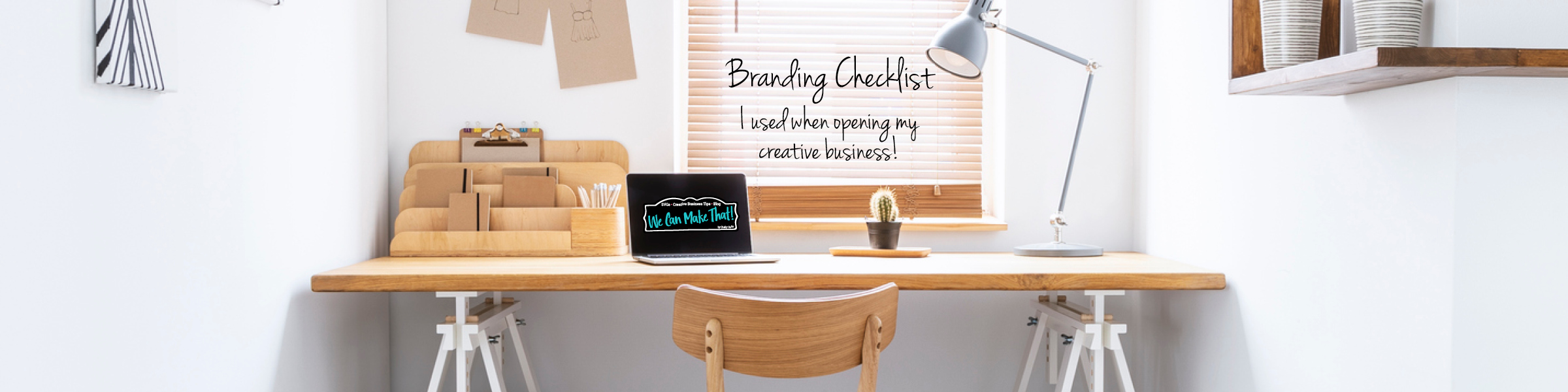 home office and note about branding checklist
