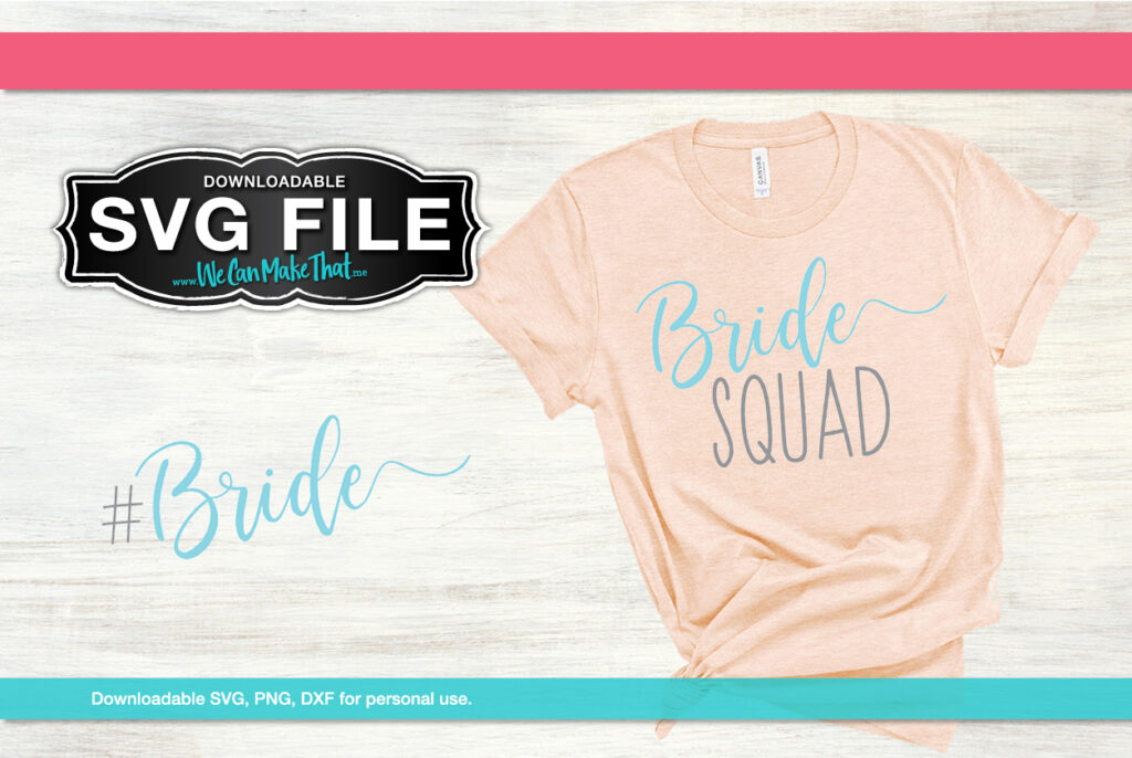 Bride Squade SVG