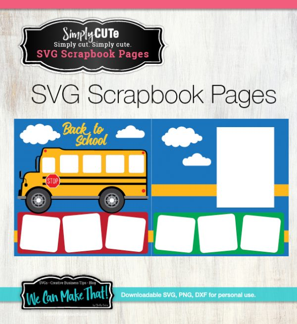 School bus Scrapbook page SVG