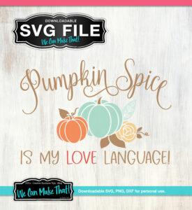 Pumpkin Spice Love Language SVG