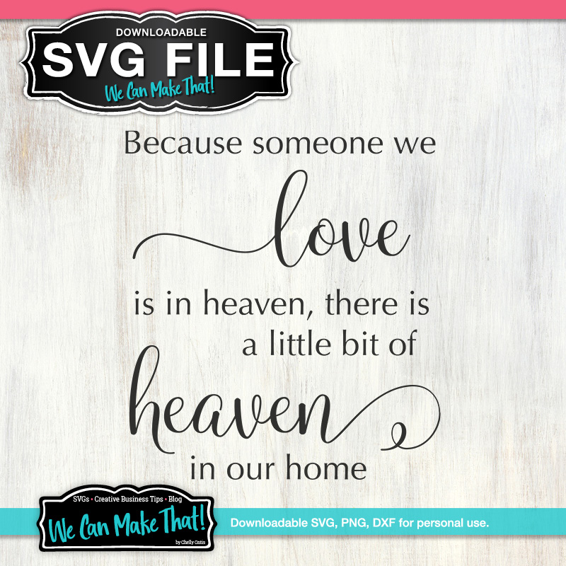 Heaven Svg We Can Make That