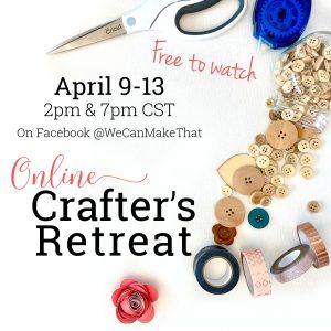 Online Crafter's Retreat