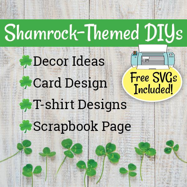 Shamrock DIYs