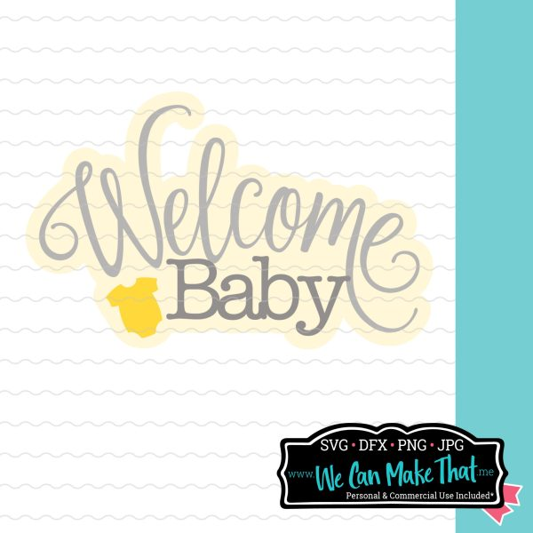 Welcome Baby SVG