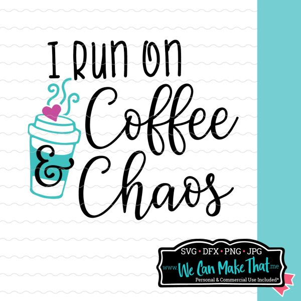 Coffee and Chaos Free SVG