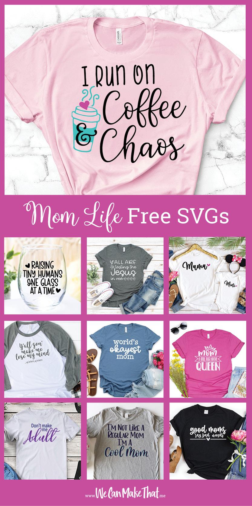 Mom life FREE SVGs